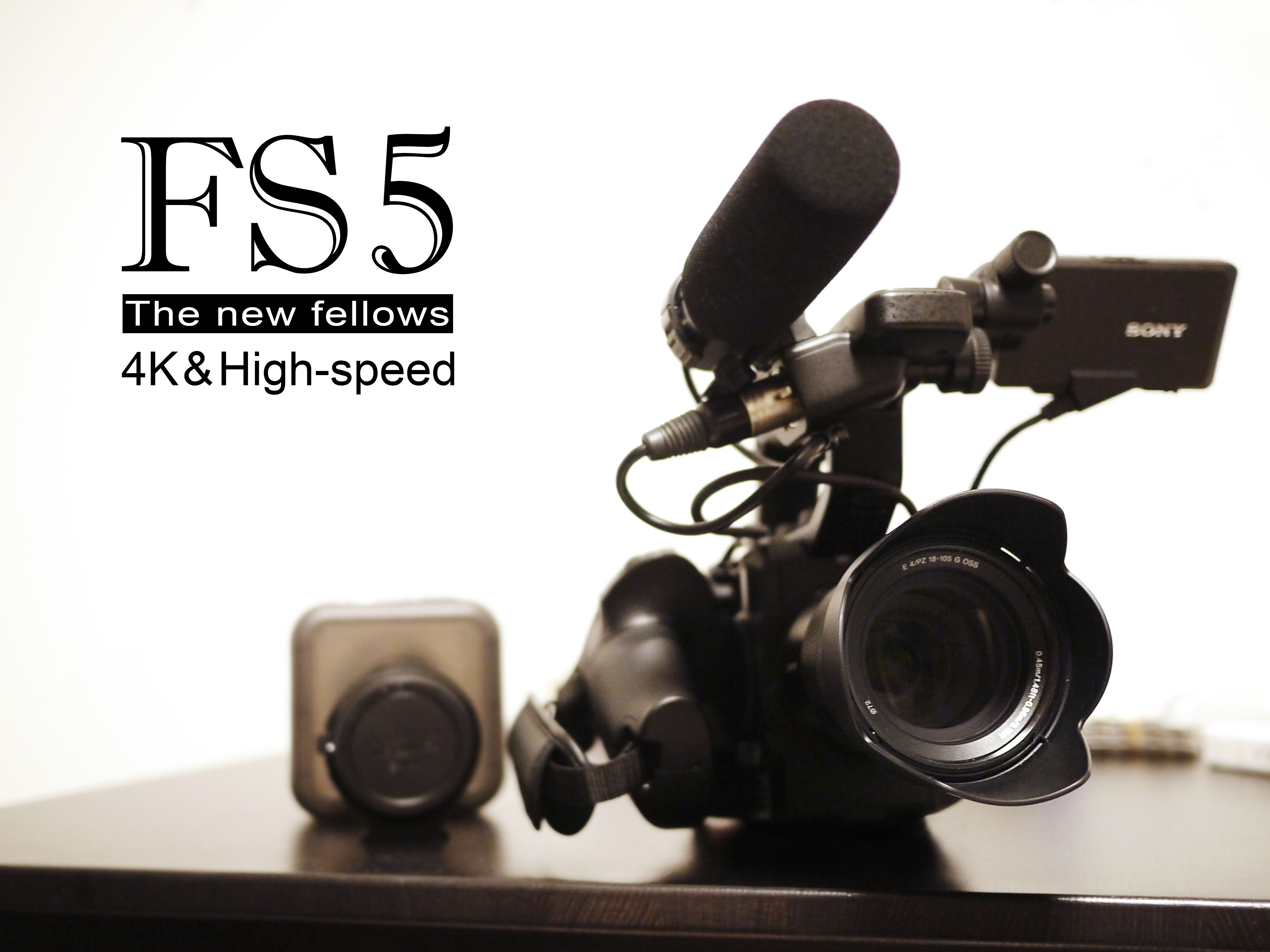 新機材『SONY PXW-FS5K』導入のお知らせ